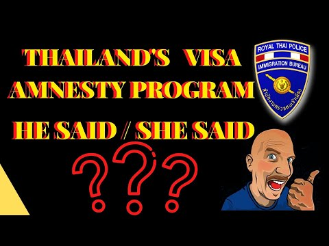 THAILAND'S VISA AMNESTY EXTENSION ANSWERS V524