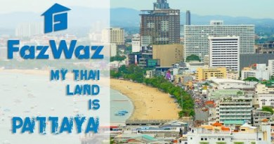 "FazWaz – ""My Thai Land"" (episode 1) – Pattaya"