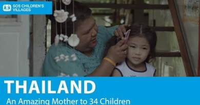 Thailand: An Impossible Mother to 34 Childhood | SOS Kid's Villages