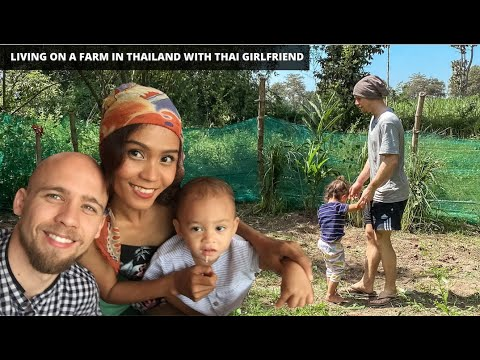 Living on A Farm In THAILAND With Thai Girlfriend