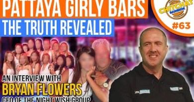 Pattaya Girly Beer Bars – The reality revealed – the Night Want Crew