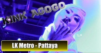 KINK Agogo LK Metro Pattaya. One among the most updated clubs in LK Metro