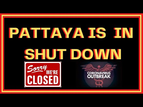 PATTAYA IS IN A NEW SHUT DOWN