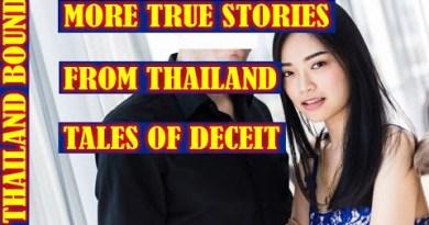 TRUE STORIES FROM BANGKOK AND PATTAYA, THAILAND