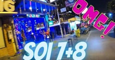 PATTAYA SOI 7+8. 5/2/21 8PM OMG!!!