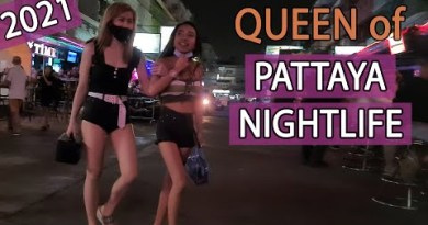 Pattaya Nightlife 2021 | Queen of Pattaya be a a part of us one more time! – February 2021