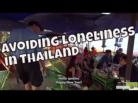 Warding off Loneliness in Thailand