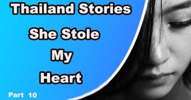 Thailand Experiences She Stole My Heart Fragment 10