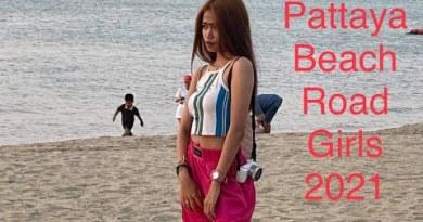 Pattaya Seashore Road Girls 2021 – Shut Up Thailand