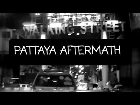 PATTAYA CITY AFTERMATH. SOI BUAKHAO, BEACH ROAD, TO WALKING STREET.