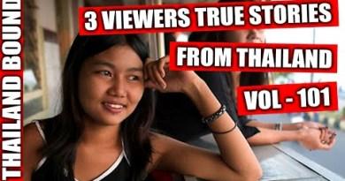 VIEWERS TRUE LOVE STORIES FROM PATTAYA, THAILAND – VOL 101