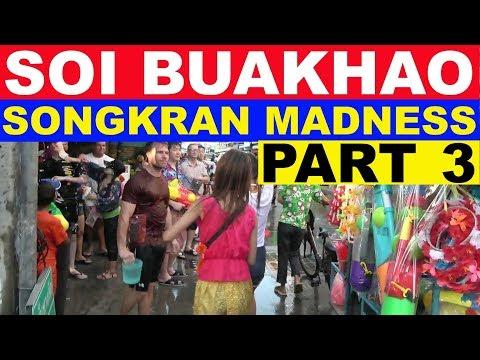 SOI BUAKHAO PATTAYA SONGKRAN PART THREE CLIMAX VS THE STREET APRIL 2019 THAILAND