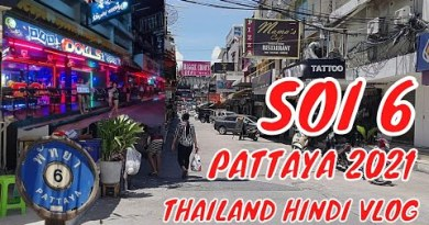 Soi 6 Pattaya Thailand Pattaya Soi 6 Scense Daylight hours  Thailand Hindi Vlog Indian In Thailand #soi6