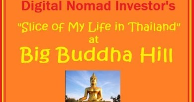 """""""Slice of My Lifestyles in Thailand"""" at Huge Buddha Hill 4-28-19"""