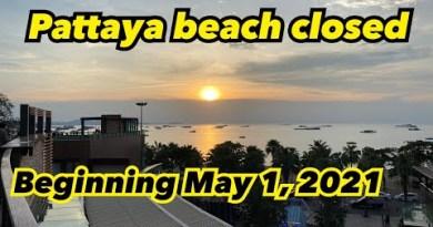 Pattaya seaside 🏖 closed.Beginning Would perchance well 1,2021