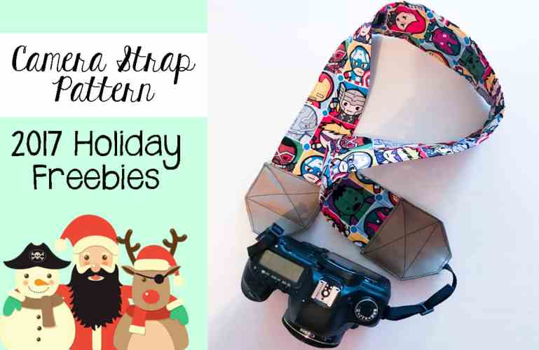 2017 Holiday Freebies: DIY Camera Strap