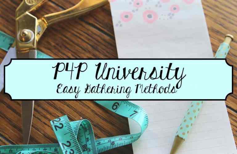 P4P University – Easy gathering methods