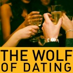 The Wolf of Dating