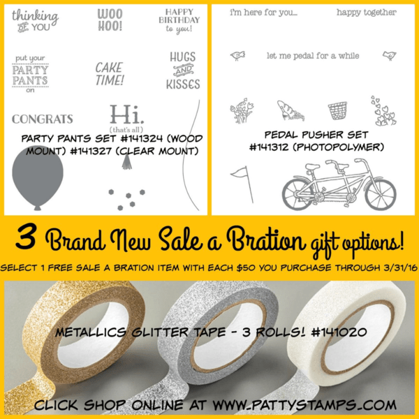 3 new Sale a Bration gifts from Stampin' Up!. Available through March 31, 2016. Click Shop Online at www.PattyStamps.com