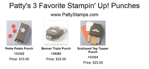 Patty 3 favorite stampin up punches