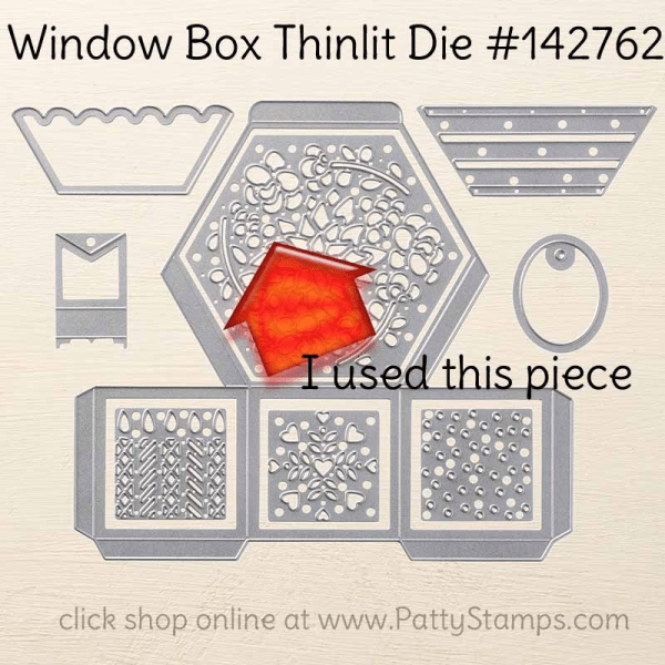142762 Window Box thinlit die from Stampin' Up! makes great boxes, cards and other crafting projects.  click shop online at www.PattyStamps.com and order #142762