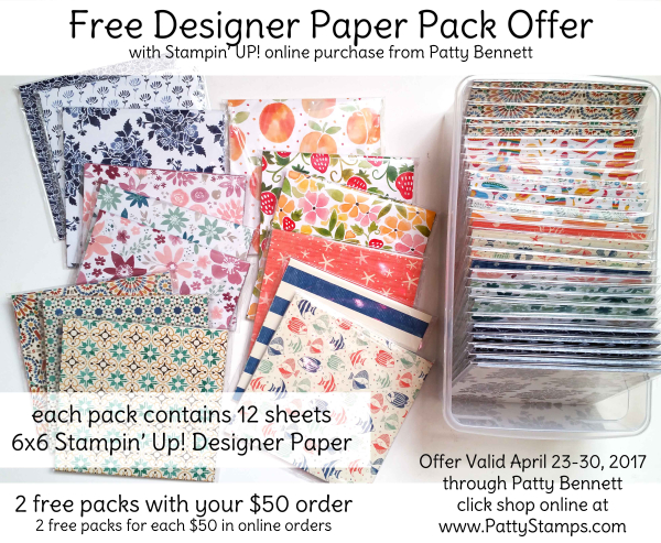 Free stampin up designer paper offer patty bennett pattystanmps april 2017