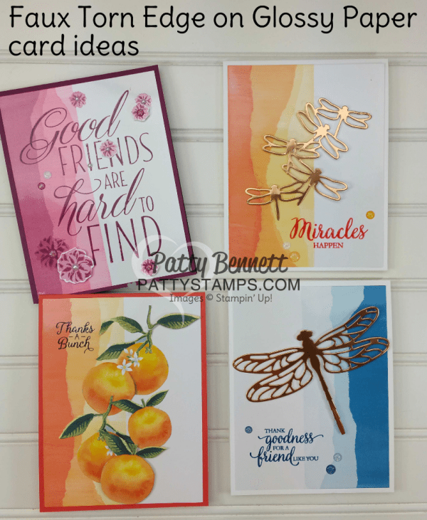 "Faux Torn Edge featuring glossy paper and Stampin' Up! ink pads.  Card ideas and ""how to"" tutorial by Patty Bennett"