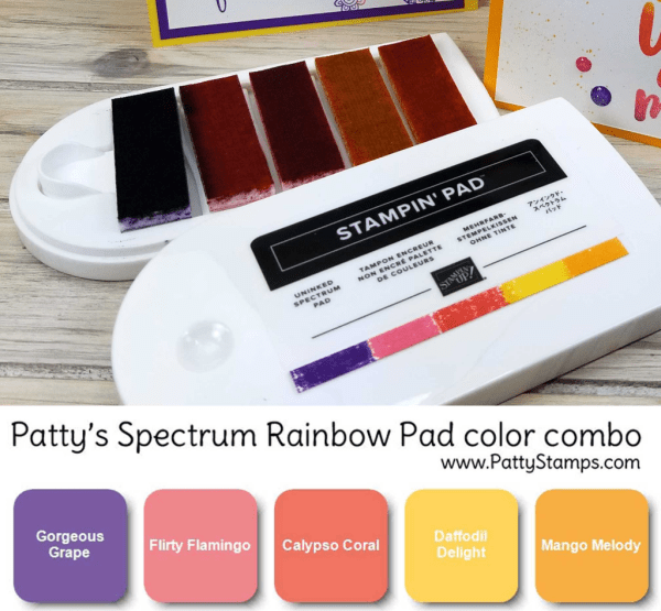 Patty's Spectrum Rainbow Pad from Stampin' UP! inked with Stampin' UP! ink refills.  Available at www.MyStampOrder.com