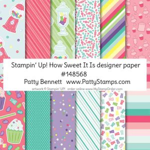 Stampin' UP! Birthday How Sweet it Is designer paper Shop Online with Patty Bennett www.MyStampOrder.com #148568
