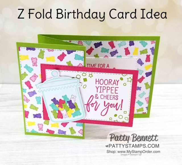 Stampin' UP! Birthday Cheer Z Fold Card Idea, featuring How Sweet it Is designer paper and fun gummy bear die cut jar. By Patty Bennett www.PattyStamps.com