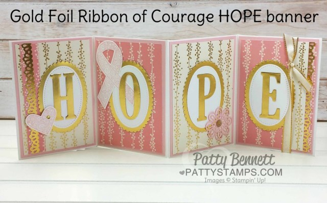 HOPE banner: Stampin' UP! Ribbon of Courage stamp set - designed by Patty Bennett in honor of my mom's battle with Cancer. Great set for hope, encouragement, thank you and love you! www.PattyStamps.com