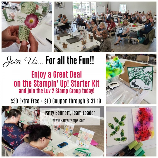 Join the Luv 2 Stamp Group by purchasing a Stampin' UP! Starter Kit!! Enjoy an EXTRA $30 Free + a $10 coupon when you join July or August 2019. www.PattyStamps.com