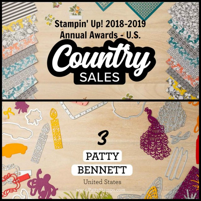 Stampin' UP! Annual Demonstrator Awards 2018-2019 Patty Bennett US Top Sales, #3! www.PattyStamps.com