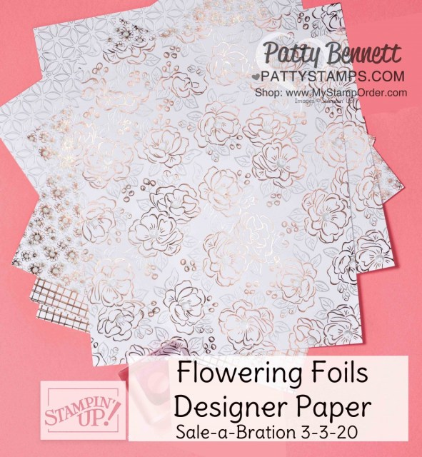 Flowering Foils designer paper - new for Sale-a-Bration 2020 starting March 3 from Stampin Up! www.PattyStamps.com
