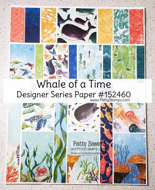 Stampin' UP! Whale of a Time designer paper #152460 www.PattyStamps.com