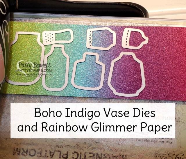 Boho Indigo dies die cut with Rainbow Glimmer paper. www.PattyStamps.com