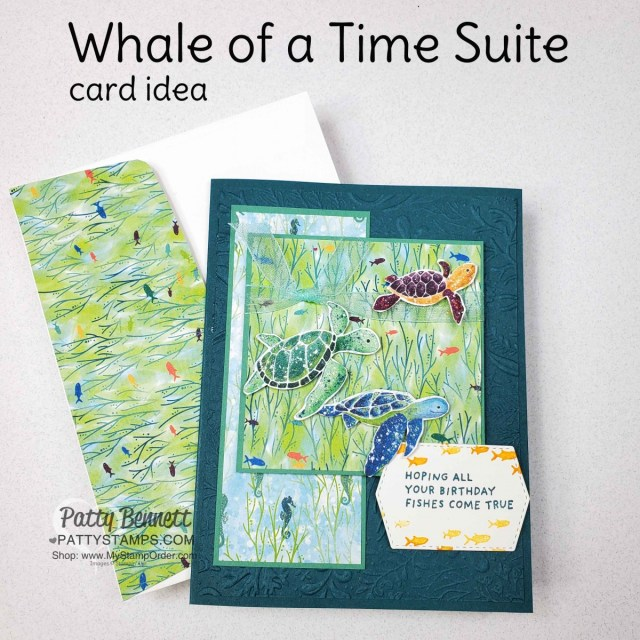 Stampin' Up! Whale of a Time Suite products featured in this turtle card with Seabed embossing folder.