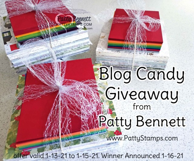 Triple Blog Candy Giveaway - Stampin' Up! Designer Paper and cardstock! Patty Bennett, www.PattyStamps.com winners announced 1-16-21
