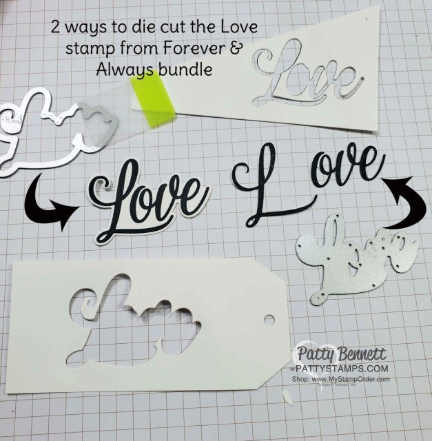 """Always dies """"love"""" can be die cut 2 ways. You can stamp with the Forever & Always set and die cut around it, or cut each letter! www.PattyStamps.com"""