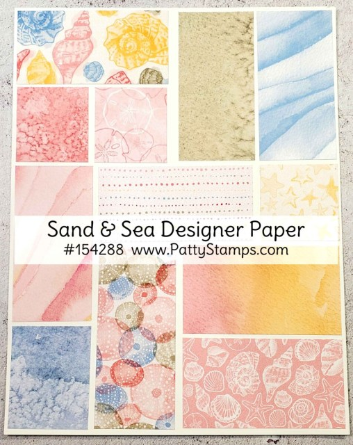 Stampin UP! Sand and Sea designer paper pack #154288 www.PattyStamps.com