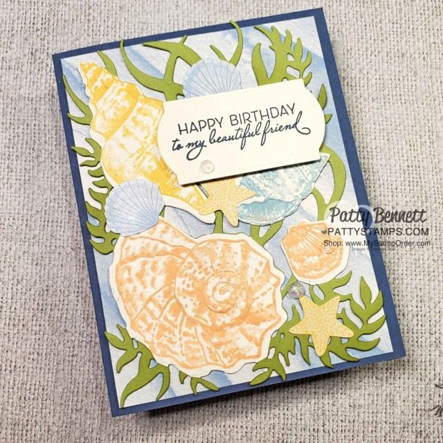 Card Making Tips featuring the Stampin' Up! Sand & Sea suite, Friends are like Seashells bundle and the Seashells embossing folder. by Patty Bennett www.PattyStamps.com