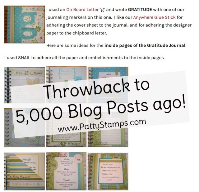 TBT 2007 Blog post with Gratitude Journal - 5,000 blog posts celebration at www.PattyStamps.com