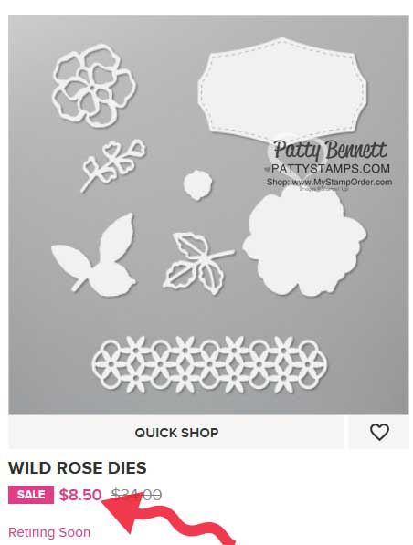 Wild Rose dies #149547 Stampin' Up! retiring list shop online with Patty Bennett www.PattyStamps.com