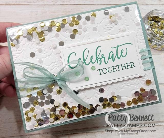 Faux Shaker Card featuring Sequins for Everything and Pretty Flowers embossing folder.  Celebrate with Friends stamp set. www.PattyStamps.com