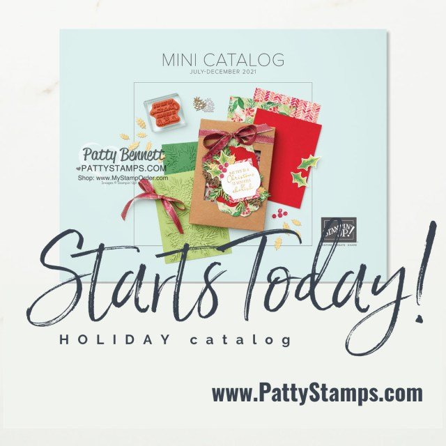 Stampin' UP! Holiday catalog Aug-Dec 2021 card making and papercrafting supplies www.PattyStamps.com