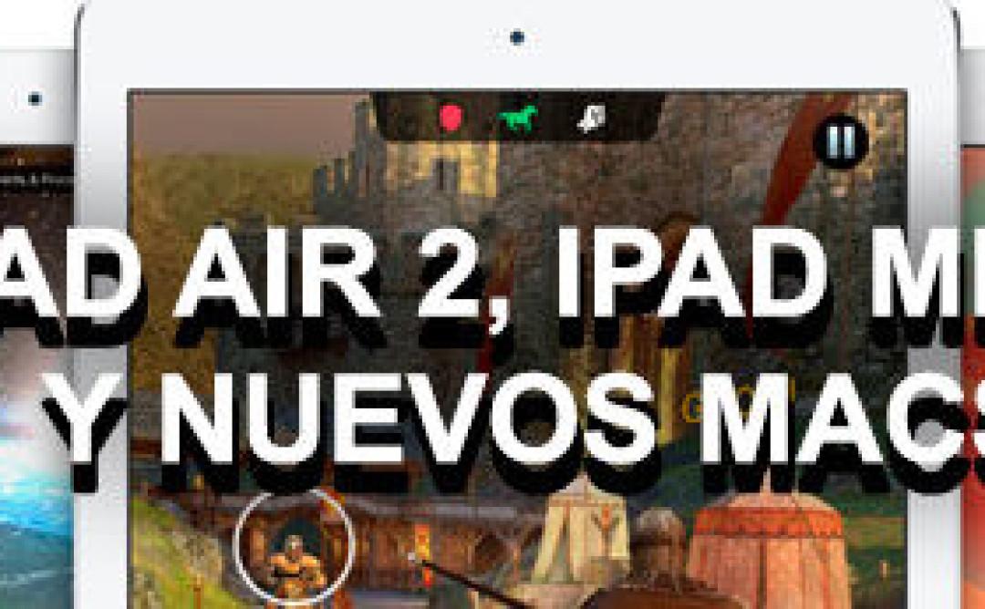 Cobertura de Presentación del iPad Air 2 y iPad mini 3