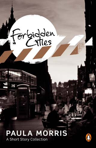 Forbidden Cities, short stories by New Zealand author Paula Morris