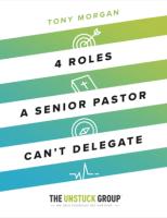 4 Roles a Senior Pastor Can't Delegate