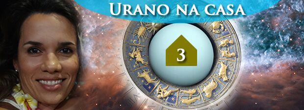 urano na casa 3