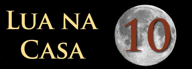 Lua na Casa 10